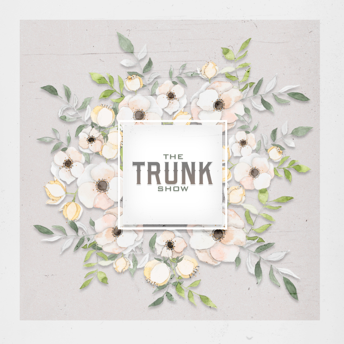 The Trunk Show – February 2019 Participating Designers!