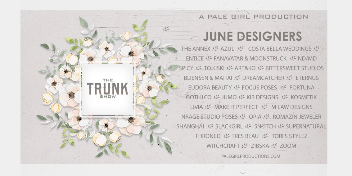 The Trunk Show – June!