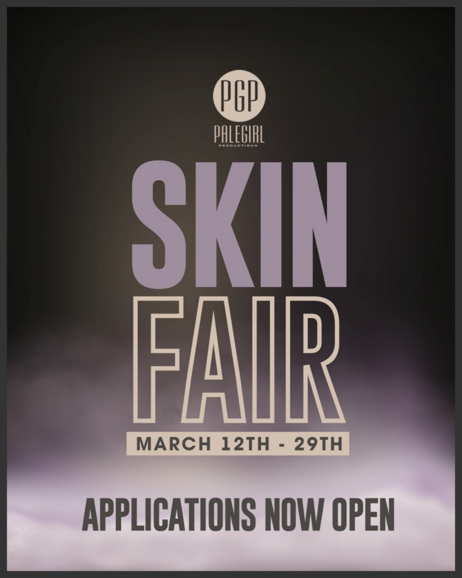 Attention Eye Creators, We Are Now Accepting Applications For Skin Fair 2021
